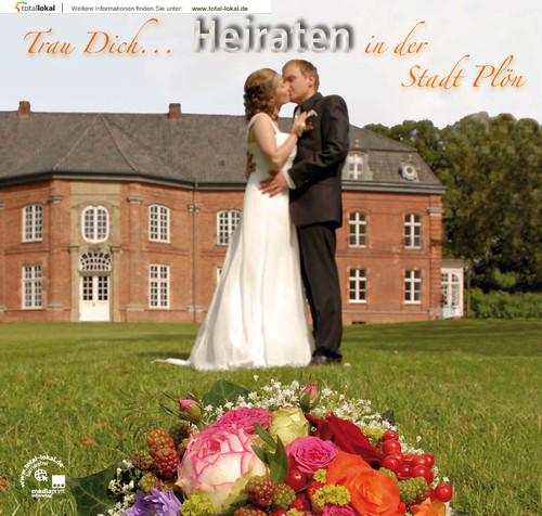 Trau dich... Heiraten in der Stadt Plön