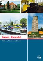 Bremen-Blumenthal - Wohnen, Arbeiten und Erholen