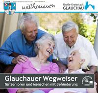 Glauchauer Wegweiser für Senioren und Menschen mit Behinderung