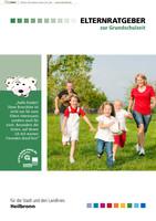 Elternratgeber zur Grundschulzeit 2013