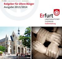 Seniorenwegweiser für die Stadt Erfurt Ausgabe 2013/2014