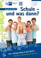 Schule und was dann? / Abgangsklassen 2013/2014