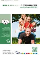 Elternratgeber zum Schulbeginn 2013/2014