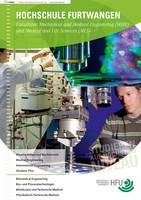 Informationsbroschüre der Hochschule Furtwangen, Fakultäten Mechanical and Medical Engineering (MME) und Medical and Life Sciences (MLS)