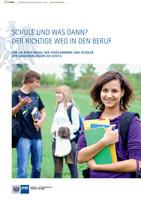 Schule und was dann? - Der richtige Weg in den Beruf 2013/2014