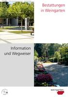 Bestattungen in Weingarten; Information und Wegweiser
