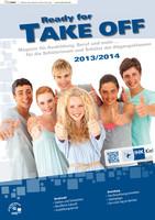 Ready for take off - Magazin für Ausbildung, Beruf und mehr... 2013/2014