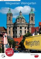 Wegweiser Weingarten Neuauflage 2013