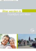 Älter werden in Frankfurt am Main