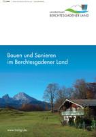 Bauen und Sanieren im Berchtesgadener Land