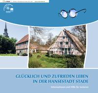 Seniorenbroschüre - Glücklich und zufrieden leben in der Hansestadt Stadte