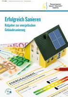 Erfolgreich Sanieren - Ratgeber zur energetischen Gebäudesanierung