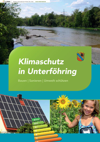 Klimaschutz in Unterföhring - Bauen - Sanieren - Umwelt schützen