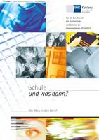 Schule und was dann? - IHK Koblenz Abgangsklassen 2014/2015