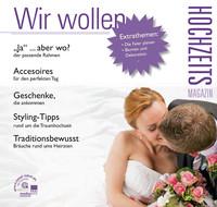 Wir wollen - Hochzeitsmagazin