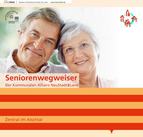 Seniorenwegweiser - Der Kommunalen Allianz Neustadt&Land