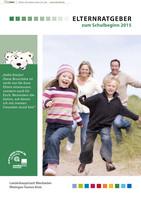 Elternratgeber zum Schulbeginn 2015