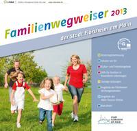 Familienwegweiser 2013 der Stadt Flörsheim am Main