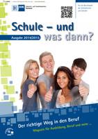 Schule und was dann / Berufswahl 2014/2015