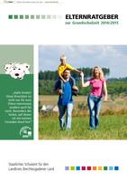 ARCHIVIERT Elternratgeber zur Grundschulzeit 2014/2015