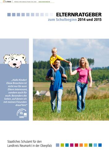 Elternratgeber zum Schulbeginn 2014 und 2015