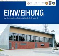 Einweihung der Kooperativen Regionalleitstelle Ostfriesland