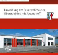 Einweihung des Feuerwehrhauses Obertraubling mit Jugendtreff
