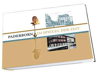 Im Spiegel der Zeit - Paderborn