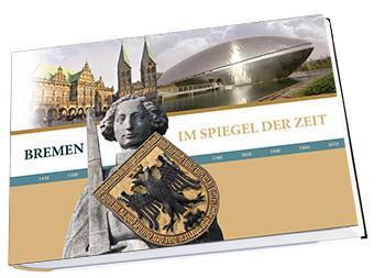 Im Spiegel der Zeit - Bremen