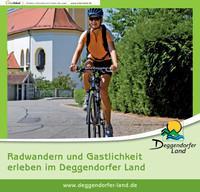Radwandern und Gastlichkeit erleben im Deggendorfer Land