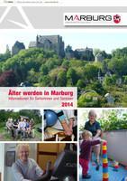 Älter werden in Marburg - Informationen für Seniorinnen und Senioren  2014