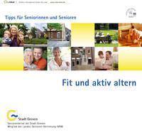 Fit und aktiv altern - Tipps für Seniorinnen und Senioren
