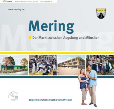 Mering - Der Markt zwischen Augsburg und München