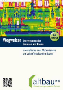 Wegweiser Energiesparendes Sanieren und Bauen