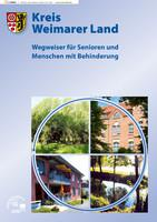 Wegweiser für Senioren und Menschen mit Behinderung - Kreis Weimarer Land