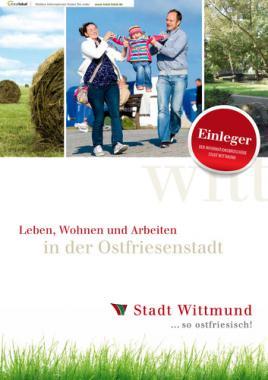 Leben, Wohnen und Arbeiten in der Ostfriesenstadt Wittmund - Einleger