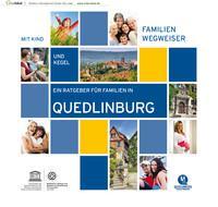 Ein Ratgeber für Familien in Quedlinburg