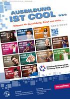 Ausbildung ist cool ...  Magazin für Ausbildung, Beruf und mehr ...  2015/2016