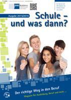 Schule und was dann? Abgangklassen 2015/2016