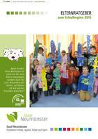 Elternratgeber zum Schulbeginn 2015 - Neumünster