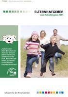 Elternratgeber zum Schulbeginn 2015 - Gütersloh