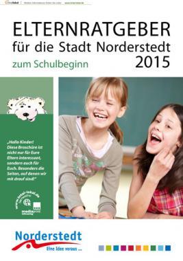 Elternratgeber für die Stadt Norderstedt zum Schulbeginn 2015