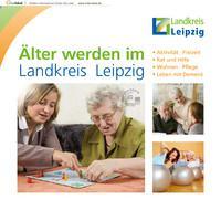 Älter werden im Landkreis Leipzig
