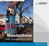 Bürgerinformationsbroschüre der Stadt Ludwigshafen am Rhein - Mundenheim