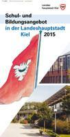Schul- und Bildungsangebot in der Landeshauptstadt Kiel 2015