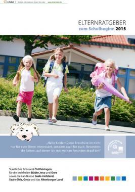 Elternratgeber zum Schulbeginn des Staatlichen Schulamtes Osthüringen 2015