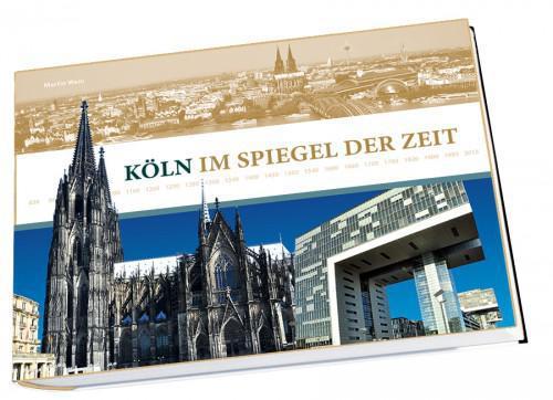 Im Spiegel der Zeit - Köln