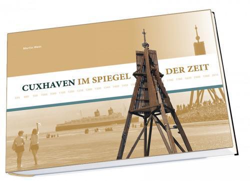Im Spiegel der Zeit - Cuxhaven