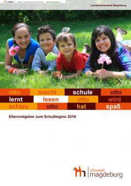 Elternratgeber zum Schulbeginn 2016 - Magdeburg