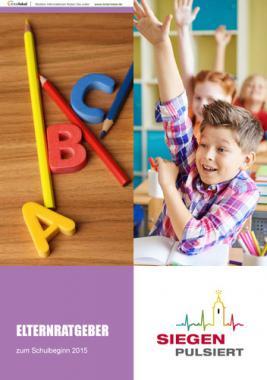 Elternratgeber zum Schulbeginn 2015 Siegen